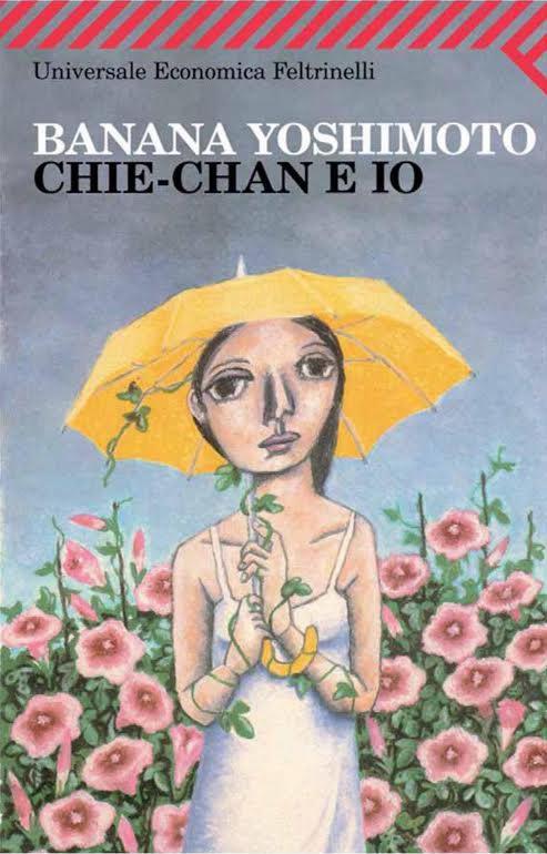 Libro chie chan e io chiechan to watashi di banana - Il giardino segreto banana yoshimoto ...